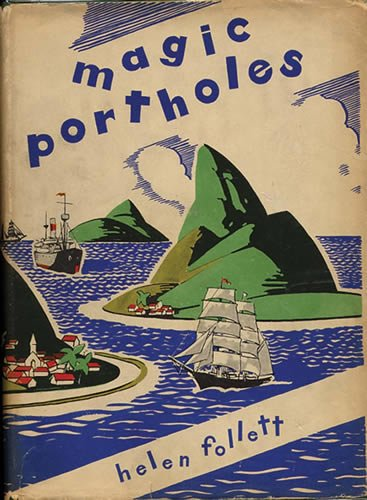 """Magic Portholes"", Macmillan, 1932"