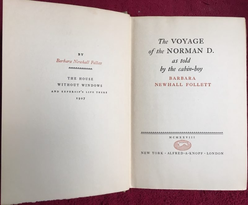 """The Voyage of the Norman D."", Knopf, 1928"