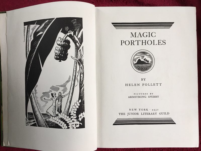 """Magic Portholes"" by Helen Follett, Macmillan, 1932"